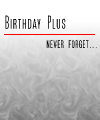 <b>Birthday</b> Plus